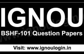 IGNOU BSHF 101 Previous Question Papers